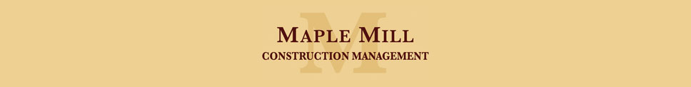 maple mill construction management
